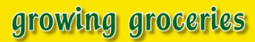 growinggroceries may banner